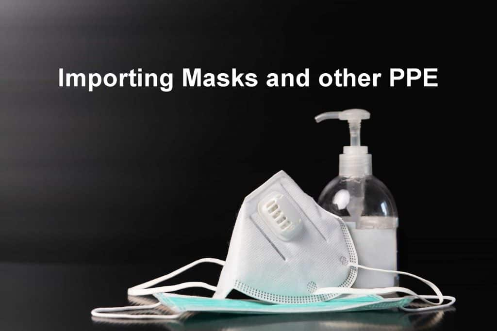 Importing Masks and other PPE